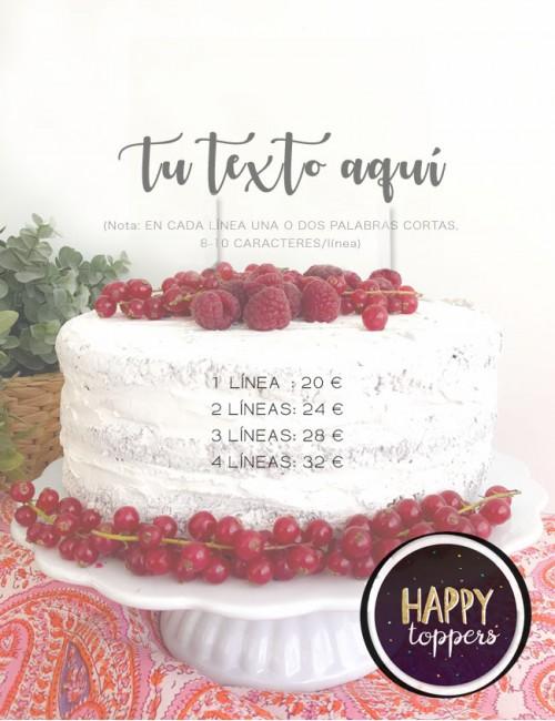 Diseña lo que quieres que te pongamos en el adorno para el pastel de cumpleaños. Cake toppers con mi nombre.
