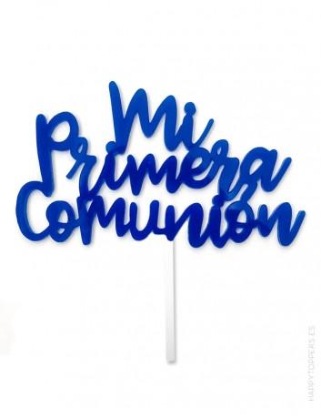 cake topper para adornar tartas Mi primera comunión en azul eléctrico. Muchos colores a elegir. Madrid, envíos rápidos.