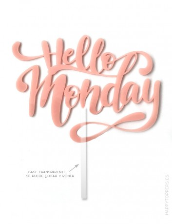 cake topper para tarta en acrilico color rosa hello Monday