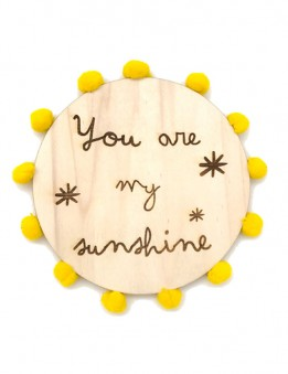 Adorno para decoración pared en madera natural con frase you are my sunshine regalos personalizados Madrid