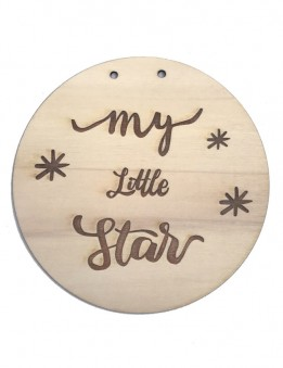 Adorno decoración pared de madera natural en redondo con grabado de frases en la madera. my little star.