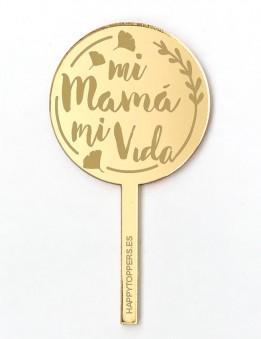 cake-topper-mini-mi-mama-mi-vida-decoracion-fiestas-oro-espejo-varias-formas