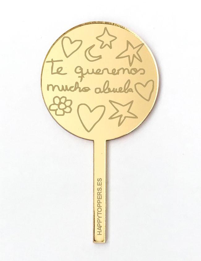 cake-topper-redondo-dorado-con-mensaje-te-queremos-mucho-abuela-efecto-espejo-Madrid-envios-rapidos
